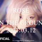 ROSÉ - 'On The Ground' M/V TEASER